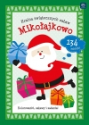 "Interdruk Coloring ""Land of Christmas zabaw.Mikołajkowo"" coloring, fun tasks and 134 stickers"
