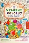Interdruk Chill Koloruj.Szalone scribbles. Coloring for everyone. Scribbles totally crazy