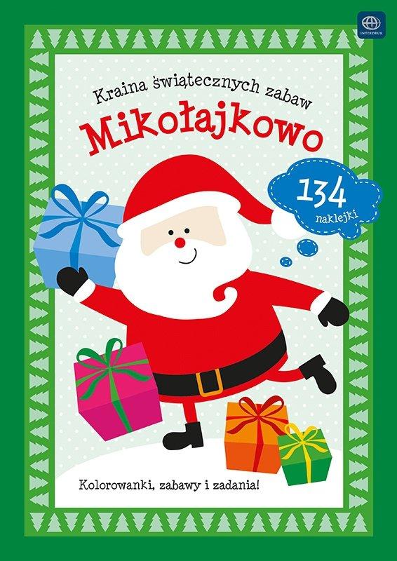 """Interdruk colorear """"Tierra de Navidad zabaw.Mikołajkowo"""" colorear, tareas divertidas y 134 pegatinas"""