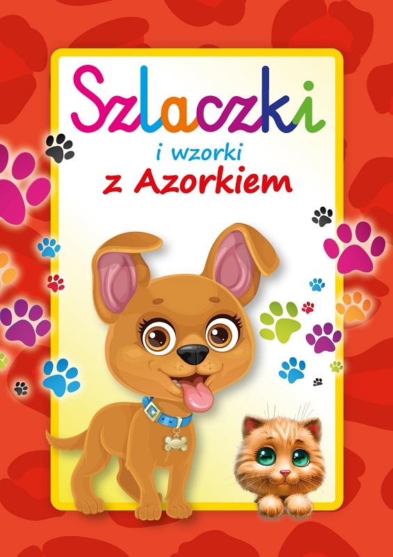 Szlaczki i wzorki z Azorkiem Wydawnictwo MD